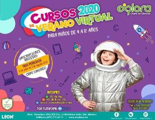 Invita Explora Leon A Participar En Cursos De Verano Virtual 2020 Noticias Del Municipio De Leon Guanajuato